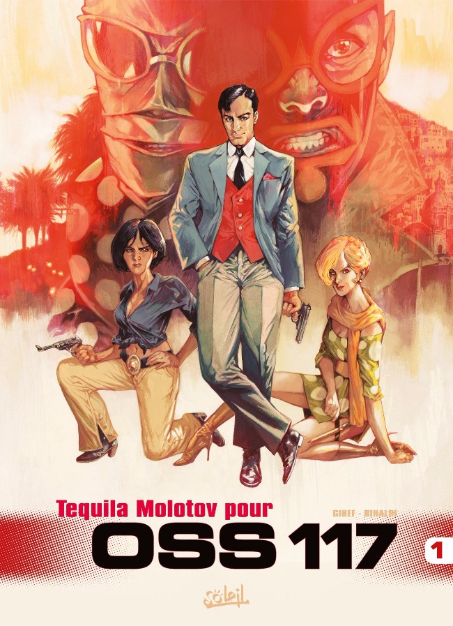 OSS 117 - Tome 1