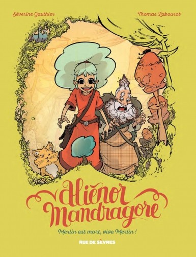 Alienor Mandragore - Tome 1