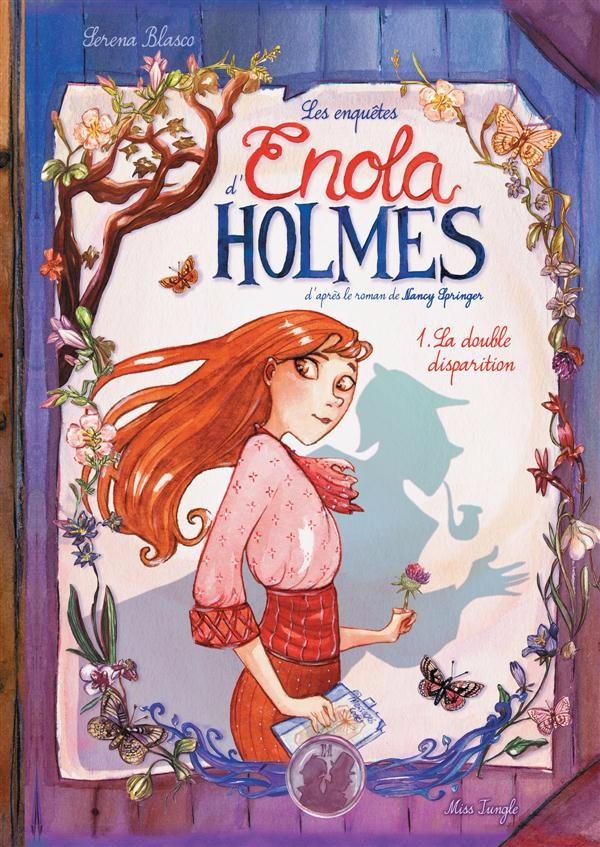 Enola Holmes Tome 1