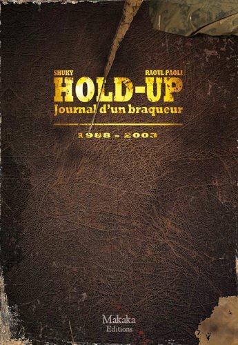 Couverture de Hold-up -2- Journal d'un braqueur 1988-2003
