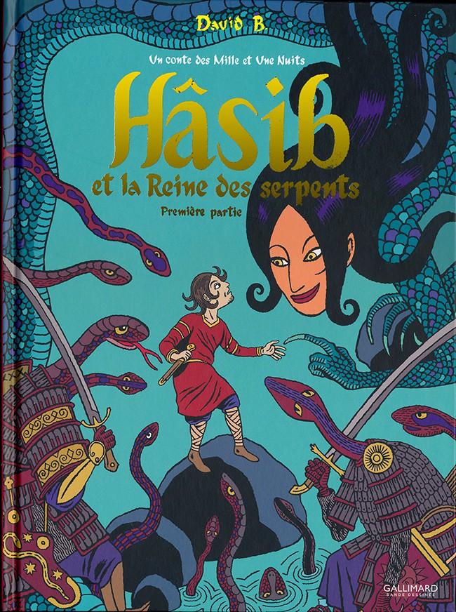Hasib et la reine des serpents - tome 1