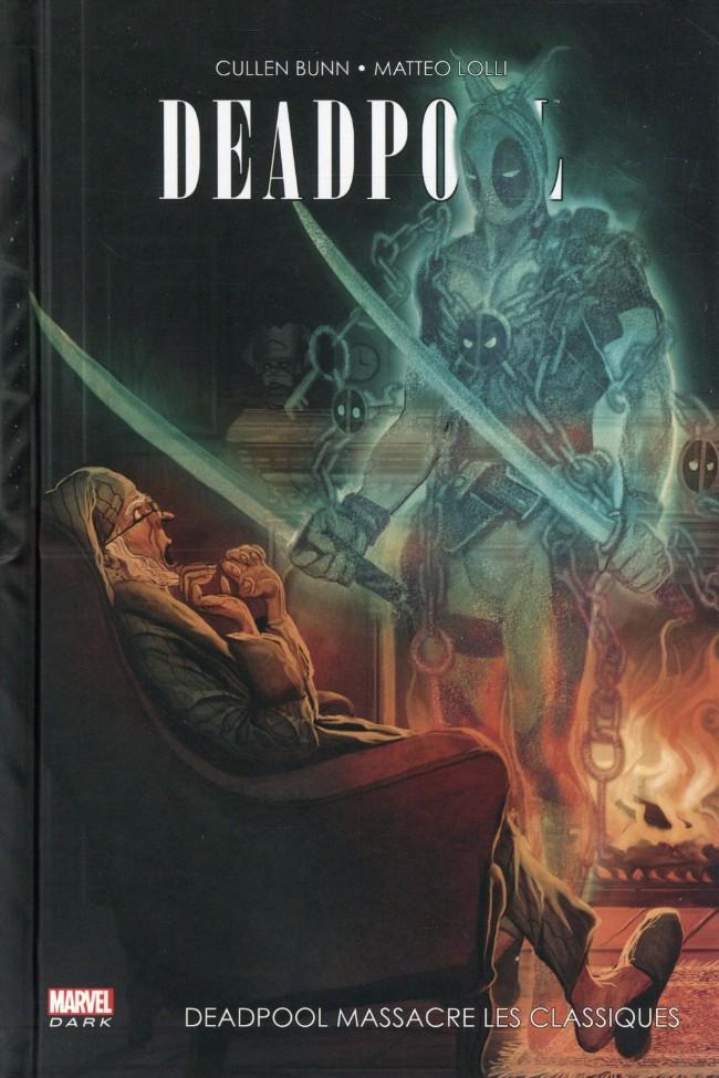 Couverture de Deadpool (Marvel Dark) -3- Deadpool massacre les classiques