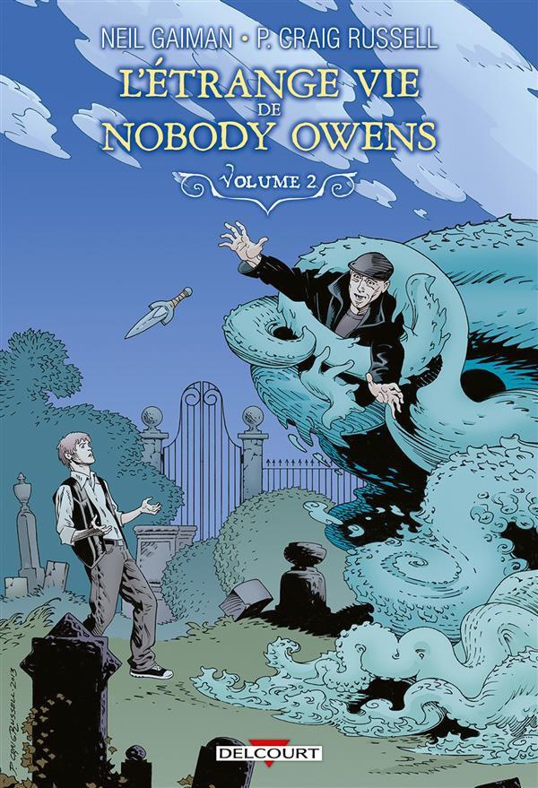 L'Etrange vie de Nobody Owens Tome 2 PDF