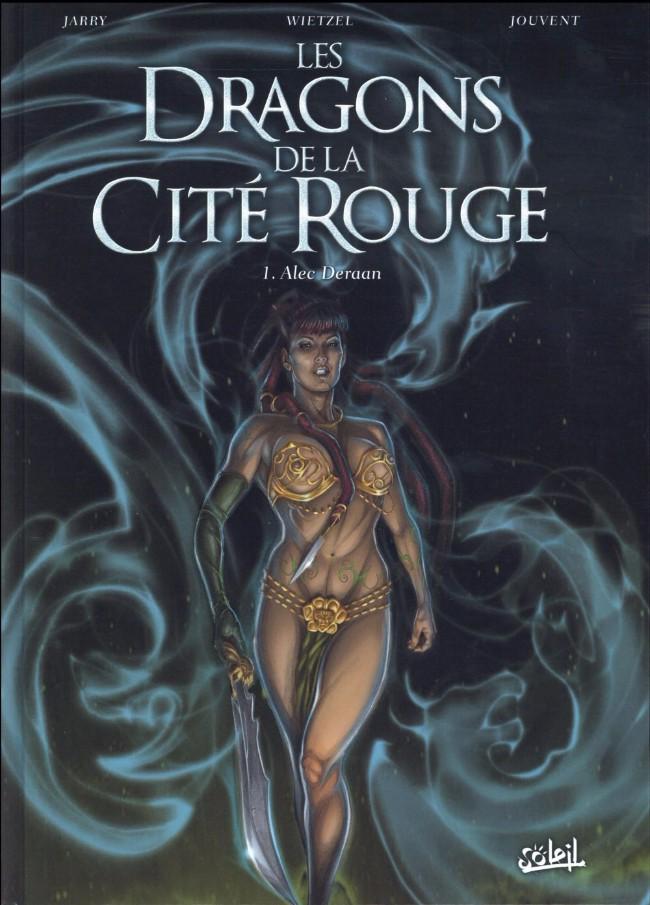 Les Dragons de la Cité Rouge - T01 - Alec Deeran - CBR