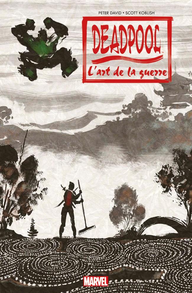 Deadpool (100% Marvel) - L'art de la guerre