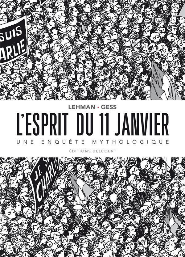 L'Esprit du 11 janvier One shot PDF