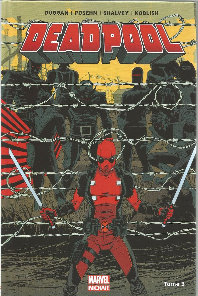 Couverture de Deadpool (Marvel Now!) -3- Le Bon, la Brute et le Truand