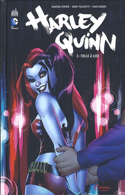 Harley Quinn - Folle à lier
