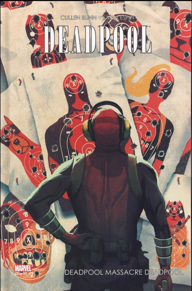 Couverture de Deadpool (Marvel Dark) -4- Deadpool massacre Deadpool