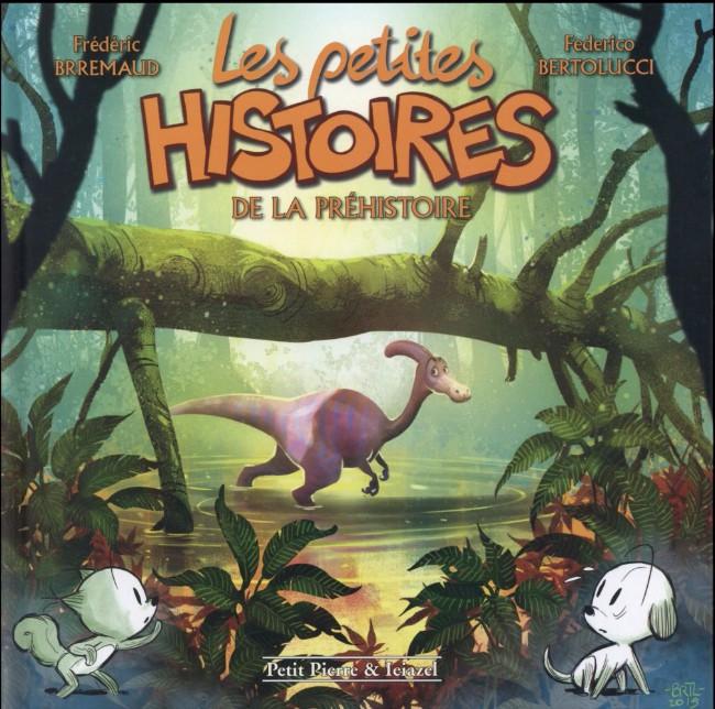 Couverture de Les petites histoires -5- Les petites histoires de la préhistoire
