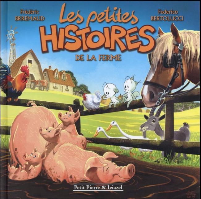 Couverture de Les petites histoires -6- Les petites histoires de la ferme