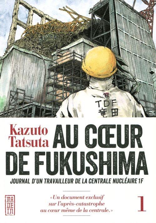 Couverture de Au cœur de Fukushima -1- Tome 1