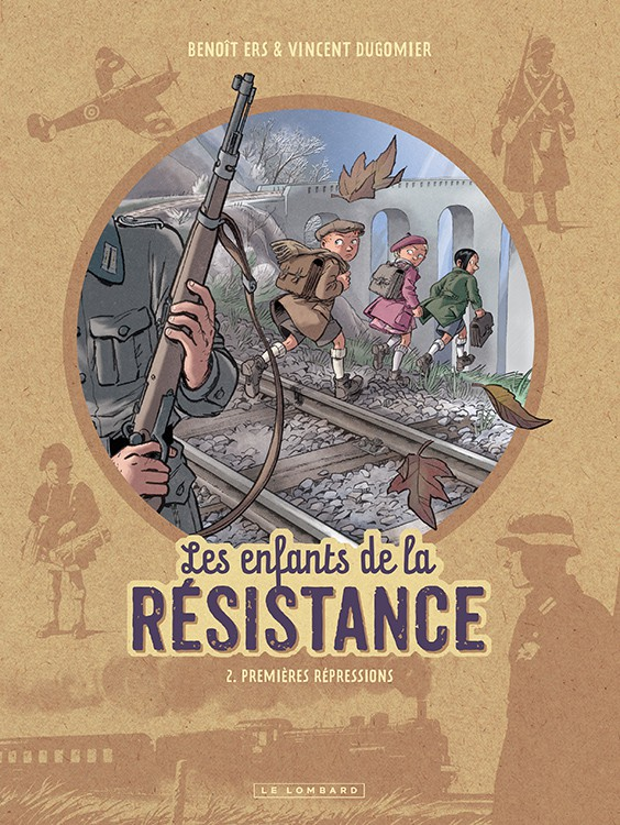 Les enfants de la Résistance (2) : Premières répressions
