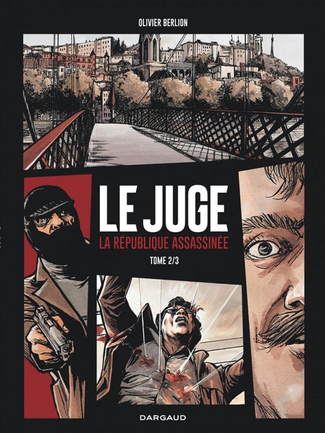 Le Juge, la république assassinée Tomes 1 et 2 PDF