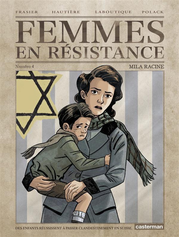 Femmes en résistance Tome 4