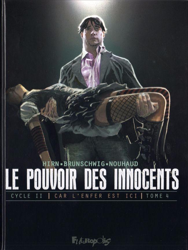 Couverture de Le pouvoir des Innocents (Cycle II - Car l'enfer est ici) -4- 2 visions pour un pays