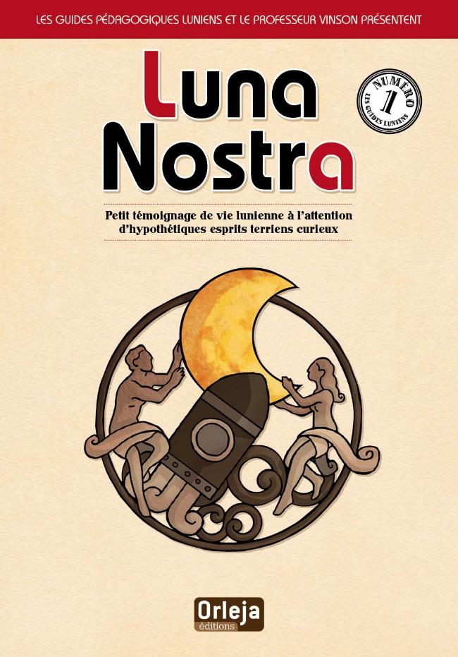 Couverture de Luna Nostra -1- Luna Nostra - Tome 1