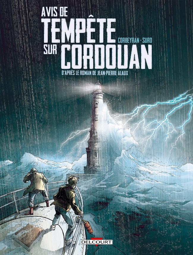 Séraphin Cantarel T01 Avis de tempête sur Cordouan