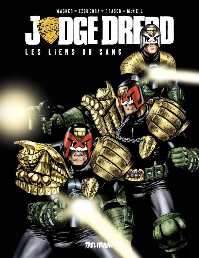 Couverture de Judge Dredd (Delirium) -2- Les Liens du sang