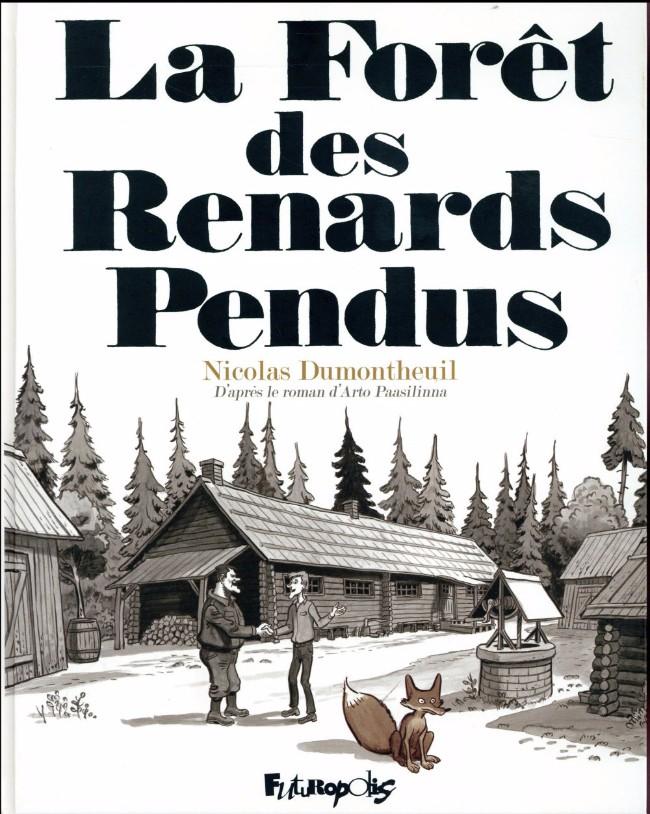 Couverture de La forêt des Renards Pendus - La Forêt des Renards Pendus
