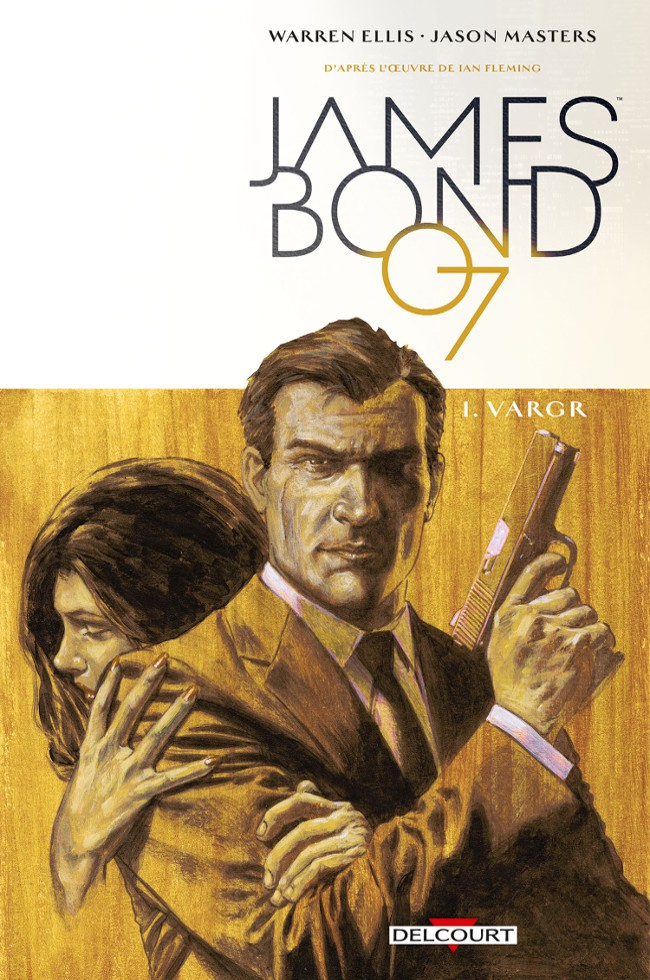 James Bond (Delcourt) - Tome 1