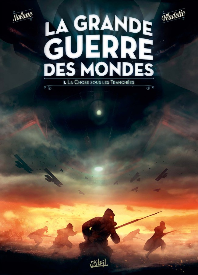 La Grande Guerre des Mondes (2016) - Tome 1
