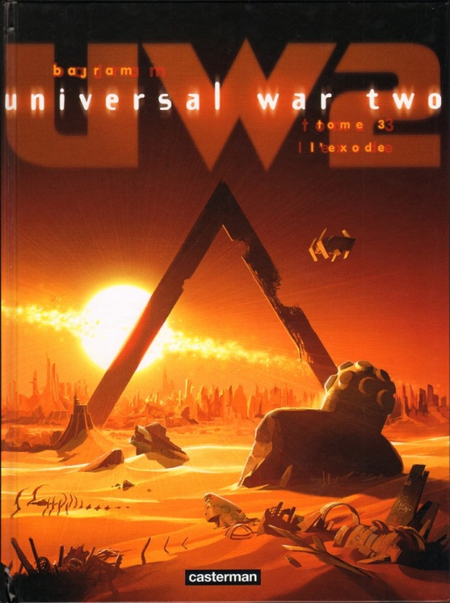 Universal War Two, Tome 3 : L'exode (2016)