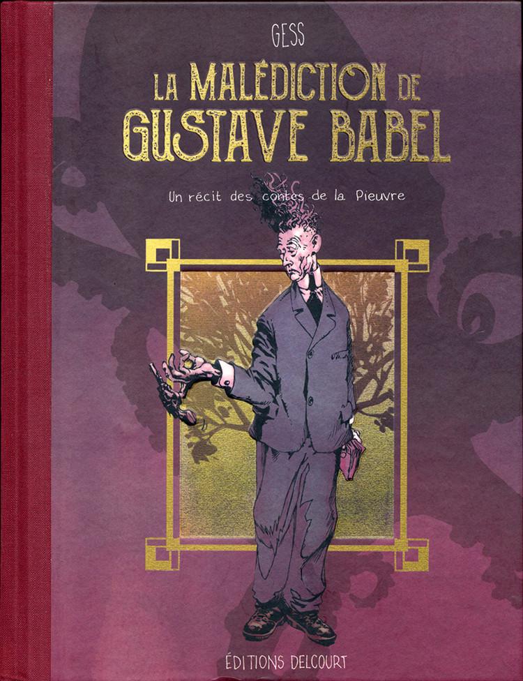 Couverture de La malédiction de Gustave Babel