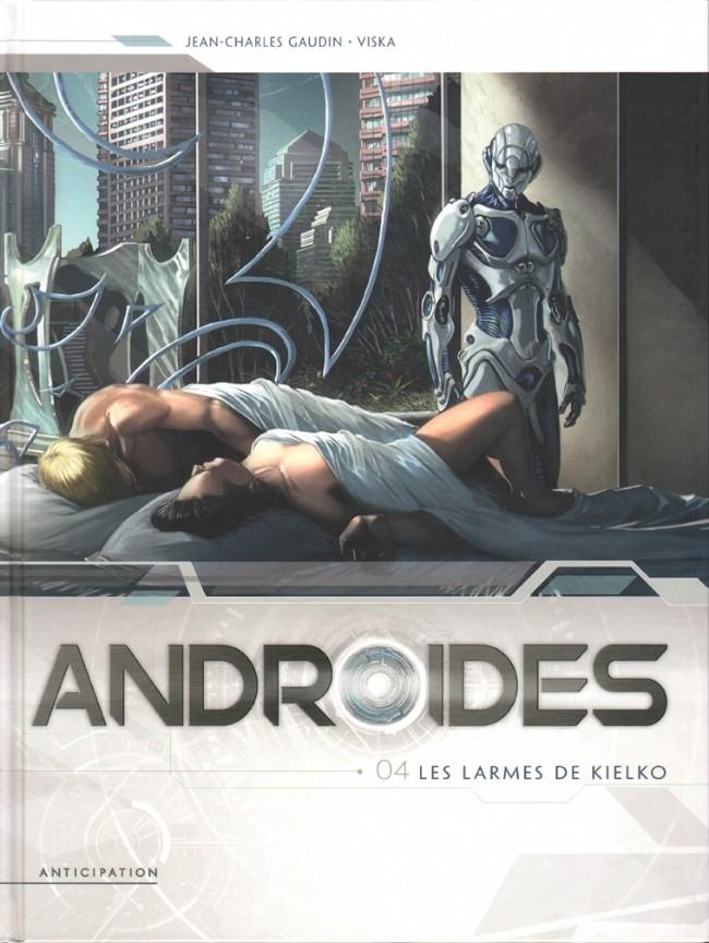 Couverture de Androïdes (Soleil) -4- Les larmes de Kielko