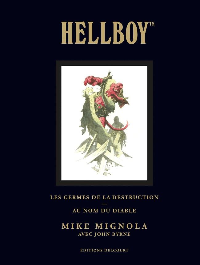 Couverture de Hellboy (Intégrale Deluxe) -1- Les germes de la destruction - Au nom du diable