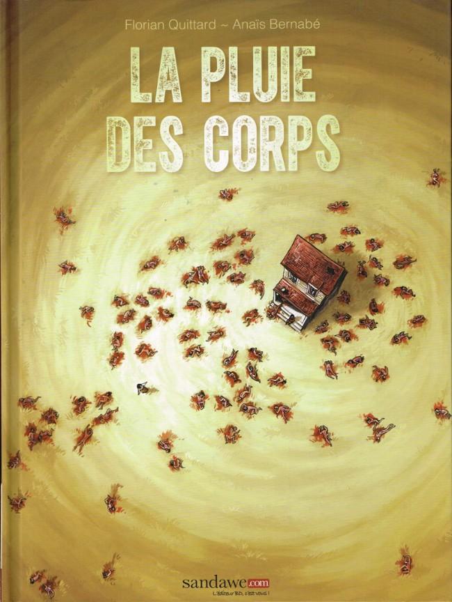 Couverture de La pluie des Corps - La Pluie des Corps
