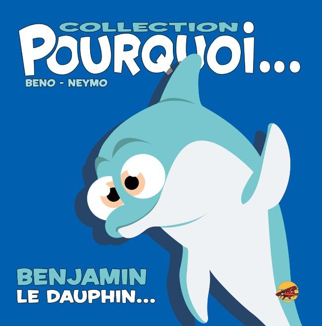 Couverture de (AUT) Beno - Benjamin, Le Dauphin...