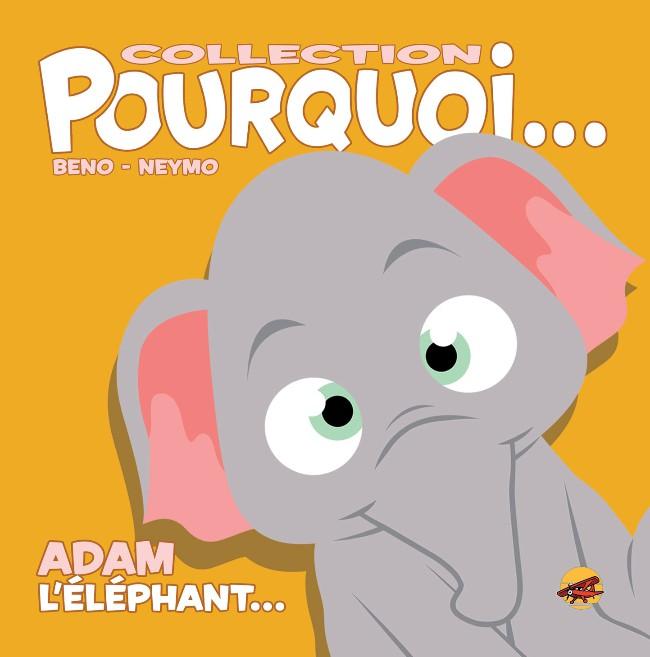 Couverture de (AUT) Beno - Adam, L'Eléphant