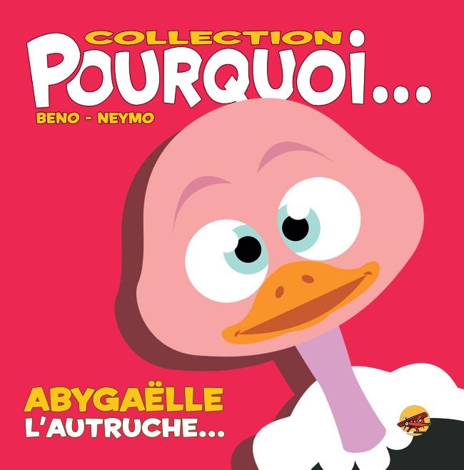 Couverture de (AUT) Beno - Abygaëlle, L'Autruche...