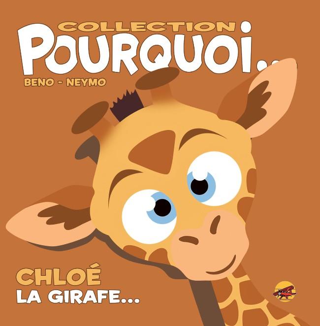 Couverture de (AUT) Beno - Chloé, La Girafe...