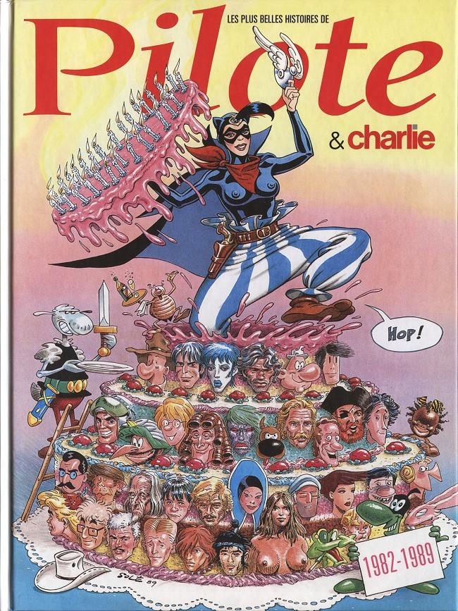 Couverture de Les plus belles histoires de Pilote -5- Pilote et Charlie 1982-1989