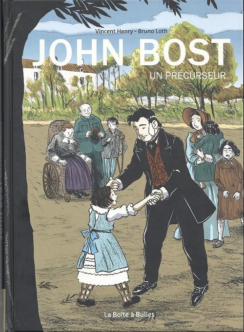 Couverture de John Bost - Un précurseur