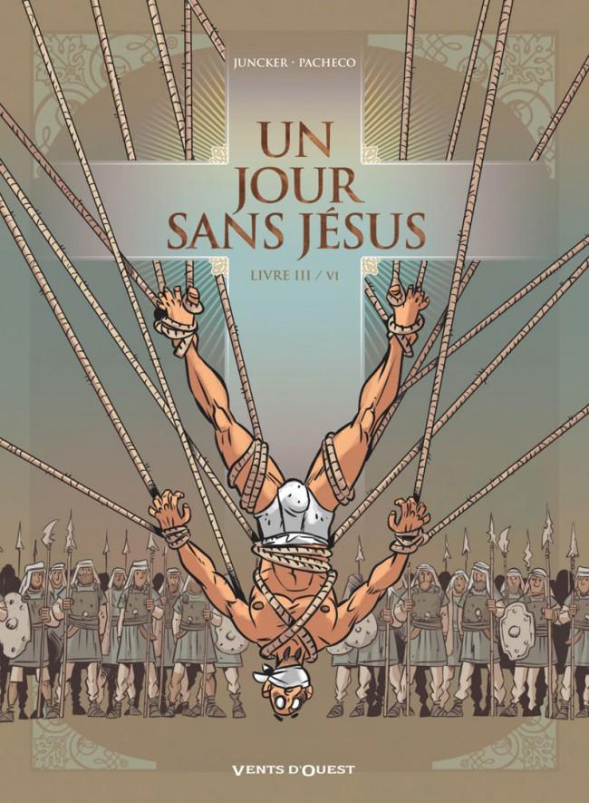 Couverture de Un jour sans Jésus -3- Livre III / VI