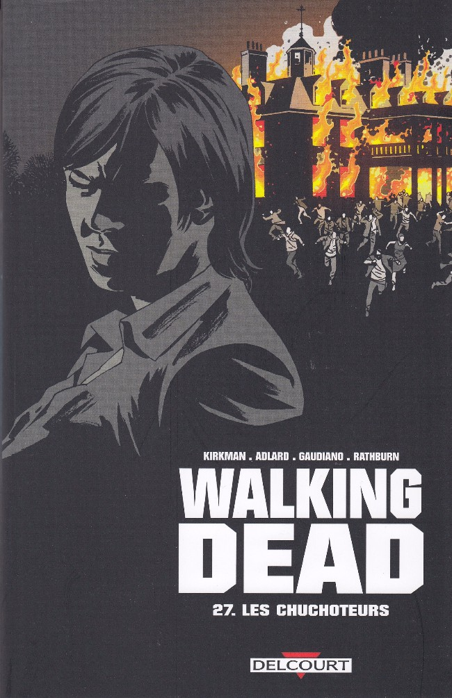 Couverture de Walking Dead -27- Les Chuchoteurs