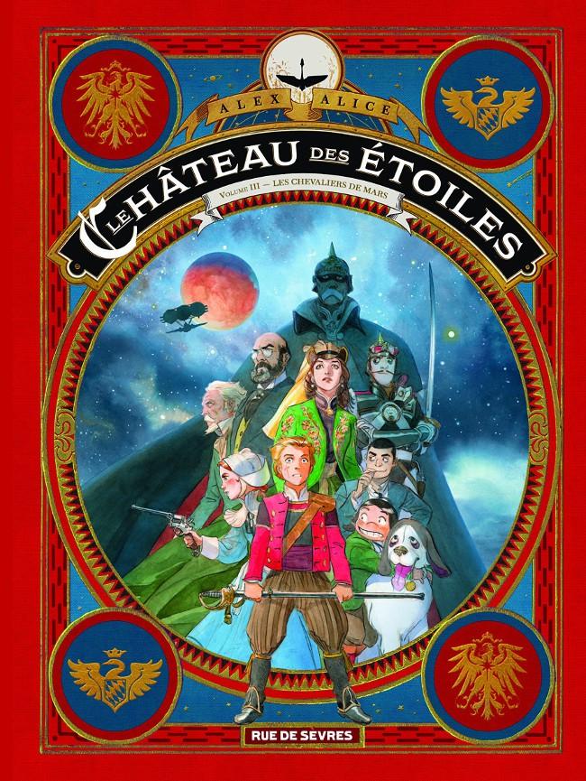 Couverture de Le château des étoiles -INT3- Les Chevaliers de Mars