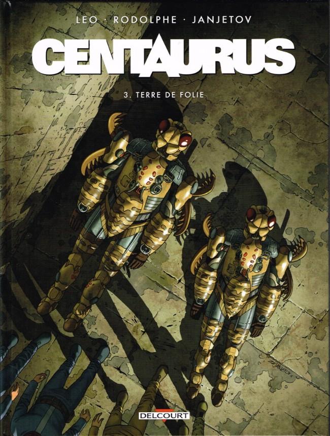 Couverture de Centaurus -3- Terre de folie