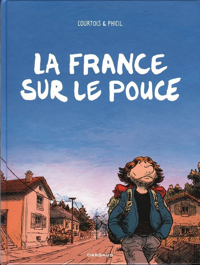 Couverture de La france sur le pouce - La France sur le pouce