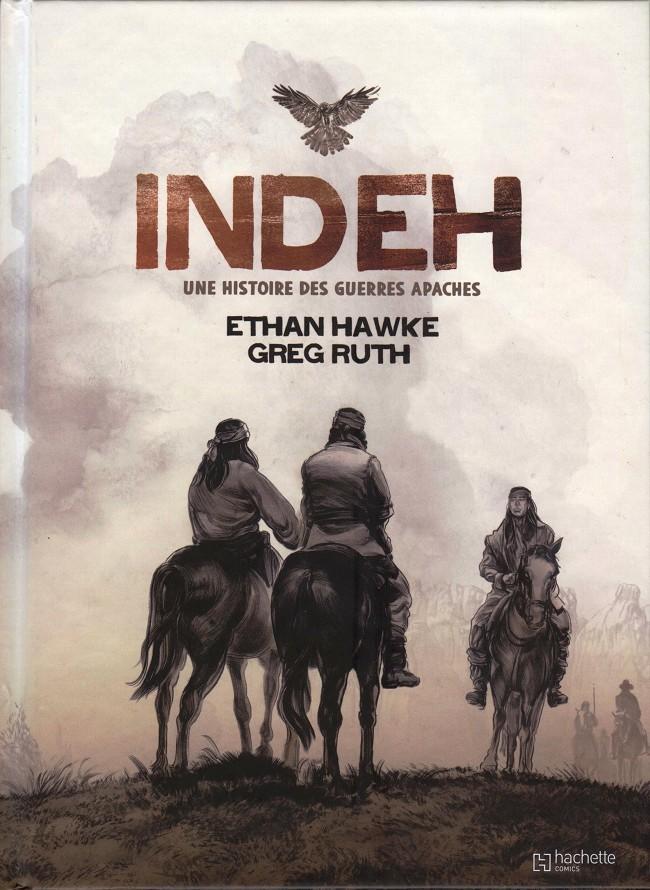 Couverture de Indeh - une histoire des guerres apaches