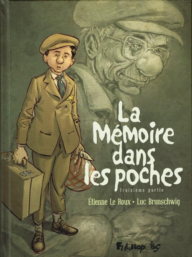 Couverture de La mémoire dans les poches -3- Troisième partie