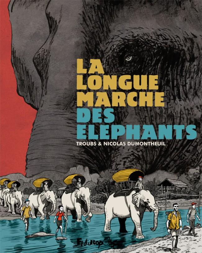 Couverture de La longue Marche des éléphants - La Longue Marche des éléphants
