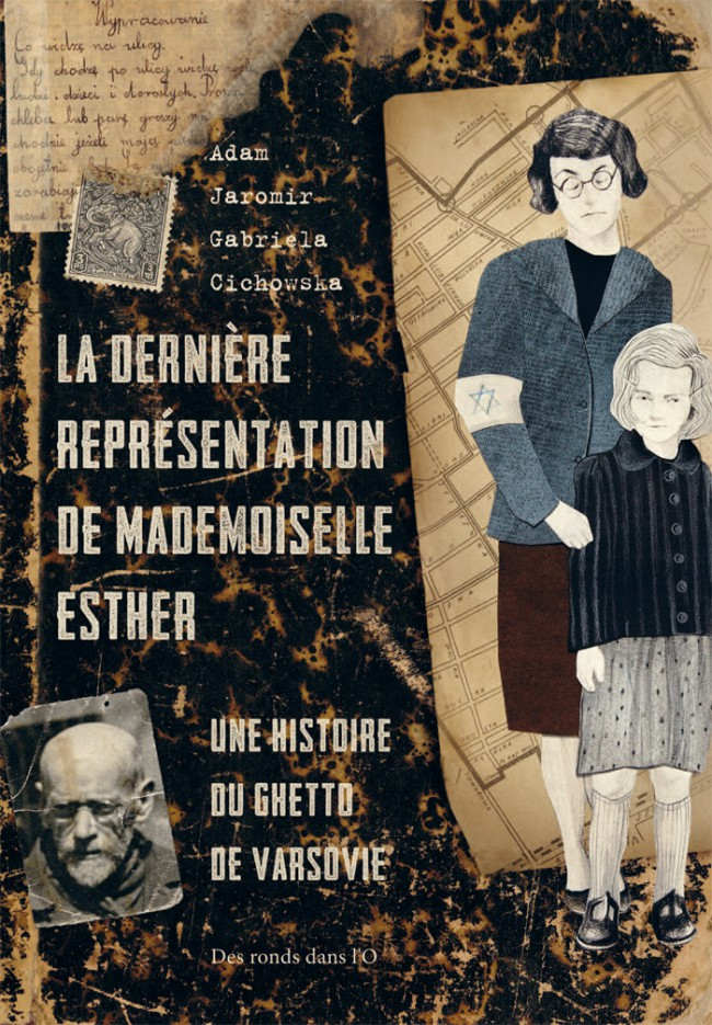 Couverture de La dernière représentation de mademoiselle Esther