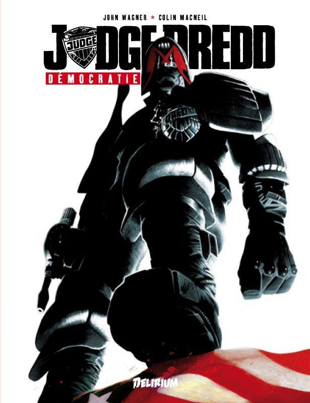 Couverture de Judge Dredd (Delirium) -3- Démocratie