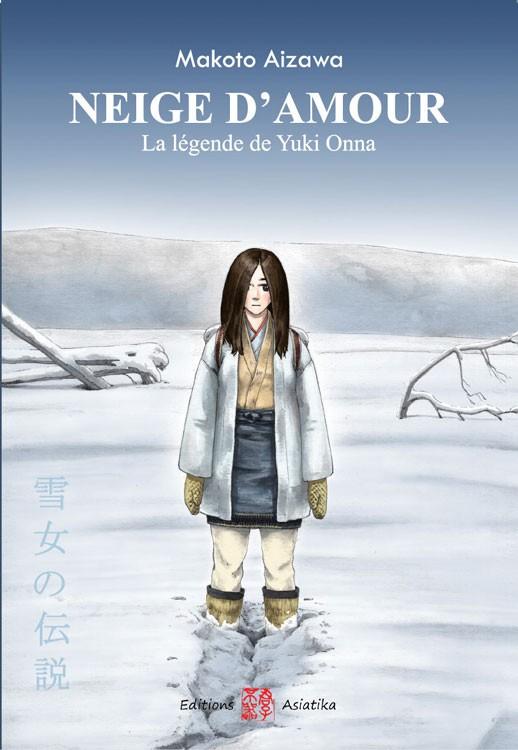 Couverture de Neige d'amour - La légende de Yiki Onna