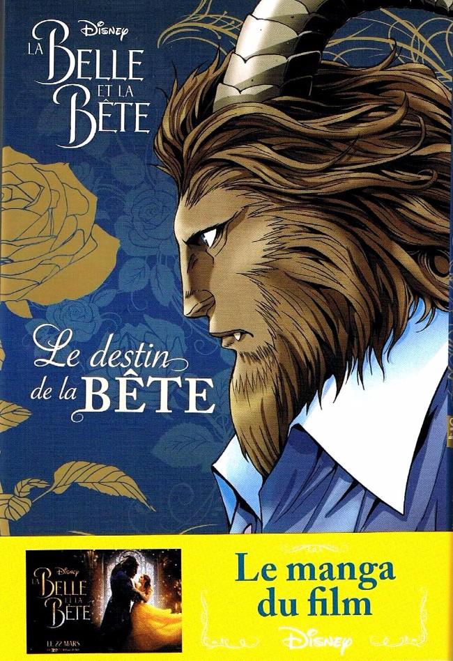 Couverture de La belle et la Bête (Disney manga) - Le destin de la Bête