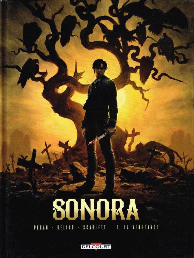 Couverture de Sonora -1- La vengeance
